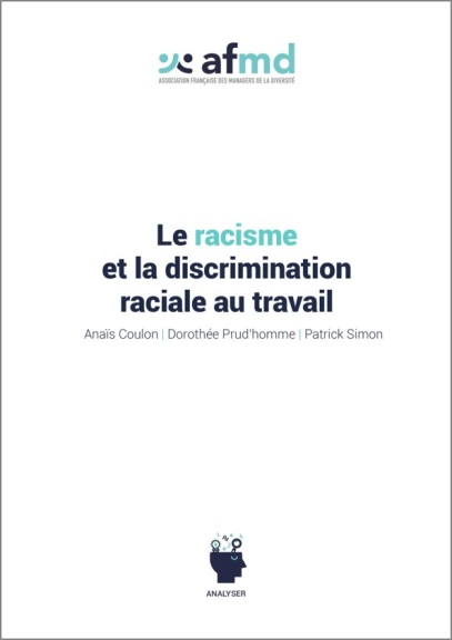 Couverture Le racisme et la discrimination raciale au travail